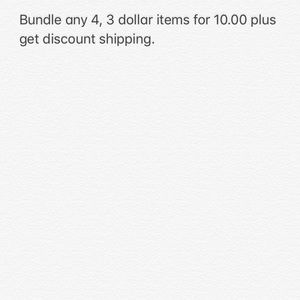 Bundle any 4 , 3 dollars items for $10.00